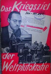 Joseph Goebbels Propaganda-Schrift 1941 als völlig übertriebene und verlogene Reaktion auf die Kaufman- Broschüre: Autor ist Wolfgang Diewerge