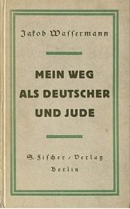 """Beispiel 1: Wassermanns Buch """"Mein Weg als deutscher Jude"""", 1921"""